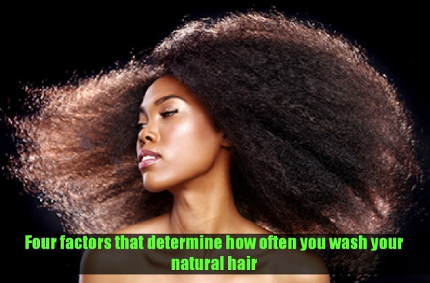 4 Factors that determine how often you wash your natural hair